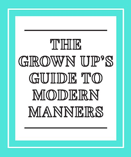 Not your mother's etiquette rules.