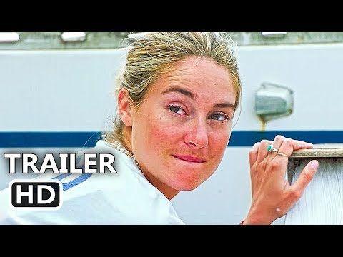 ADRIFT Official Trailer (2018) Shailene Woodley, Sam Claflin Movie HD - YouTube