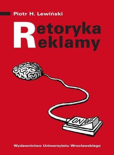 Retoryka reklamy, Piotr H. Lewiński