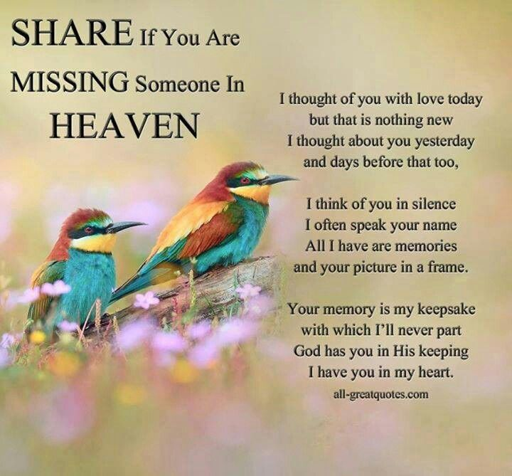 Share if you are missing someone in heaven