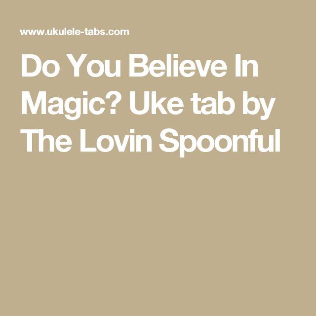 Do You Believe In Magic? Uke tab by The Lovin Spoonful