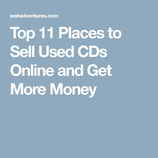 Top 11 Places to Sell Used CDs Online and Get More Money