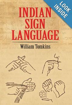 38 best books worth reading images on pinterest native american indian sign language native american william tomkins 9780486220291 amazon fandeluxe Images