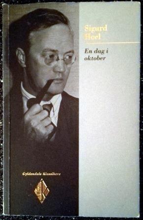 Hoel, Sigurd: En dag i oktober - brukt bok- roman. I serien Gyldendals Klassikere. Kr 60,- hos Bokbasaren Georgica