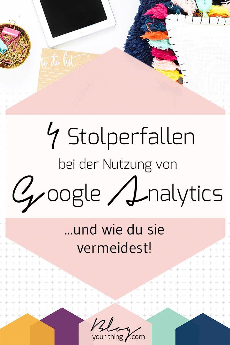 Machst du diese 4 verheerenden Fehler bei der Nutzung von Google Analytics? So…