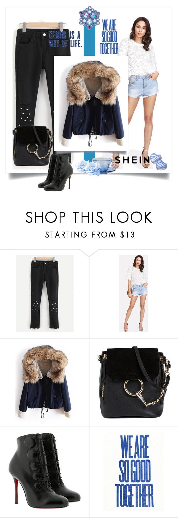 """""""shein contest"""" by kiki-iil ❤ liked on Polyvore featuring Chloé and Christian Louboutin"""