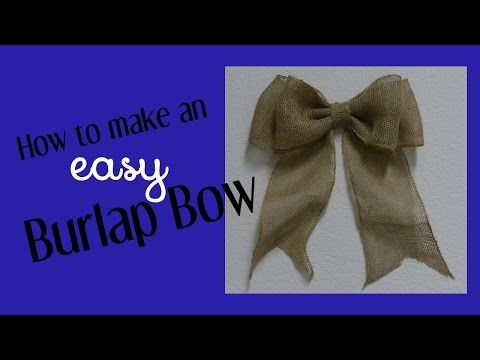 How to make a burlap bow. One of the best tutorials I've seen. Perfect bow every time!