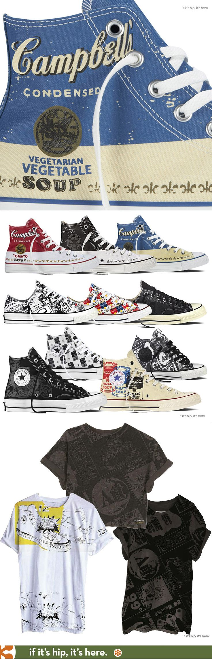 A sneak peek at the soon to be released Converse Andy Warhol Collection of shoes and apparel. Cool kicks and tees for men and women that feature pop artist Warhol's iconic Campbell soup art, his newsprint art and motorcycle prints from the 70s. More pics and prices at the link.