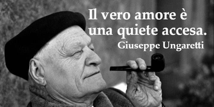 Giuseppe Ungaretti #aforismi