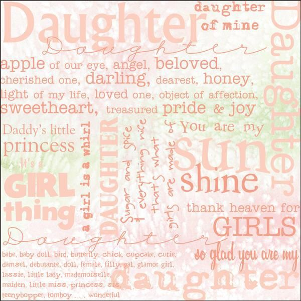 "Daughter Words 12"" x 12"" Scrapbook Paper"