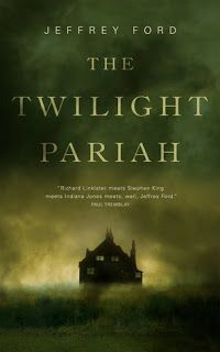 A Bookaholic Swede: #BookReview The Twilight Pariah by Jeffrey Ford @torbooks