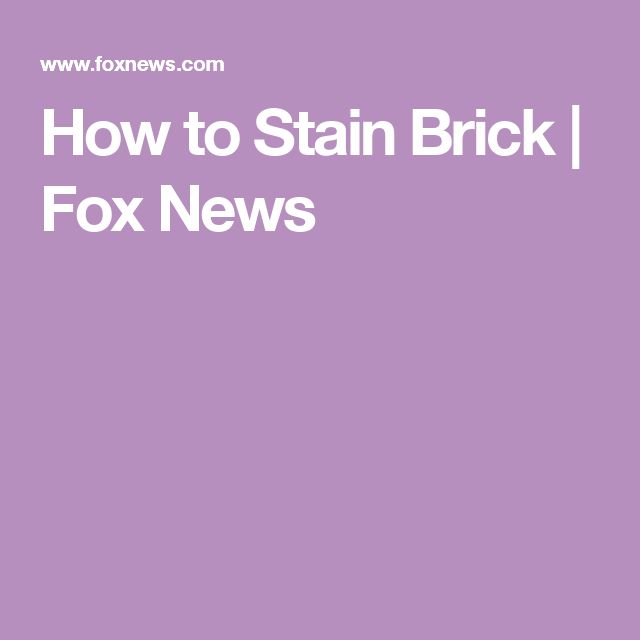 1000 Ideas About Stain Brick On Pinterest Stained Brick