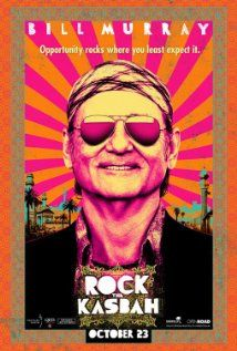 Rock the Kasbah (2015) NR - Director: Barry Levinson - Writer: Mitch Glazer - Stars: Bruce Willis, Zooey Deschanel, Bill Murray - A down-on-his-luck music manager discovers a teenage girl with an extraordinary voice while on a music tour in Afghanistan and takes her to Kabul to compete on the popular television show, Afghan Star. - COMEDY / MUSIC