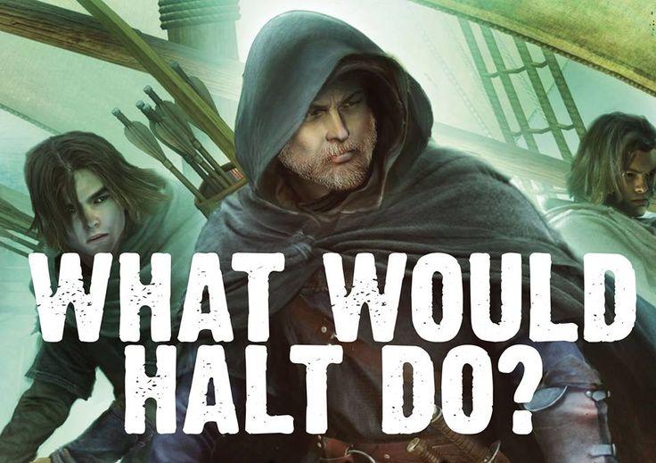 Halt was de leeraar van Will. Halt was als een vader voor Will vooral omdat Will nooit zijn vader heeft gekend. Tijdens de training van Will zijn nieuwe leerling denkt Will vaak terug aan Halt en zijn trainingen. Hij baseert zijn training ook op de lessen van Halt.