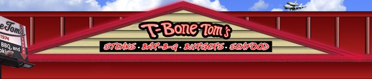 Hungry For Steaks, BBQ, Chicken Fried Steak, Seafood And More? Come To T-Bone Toms In Kemah, Texas