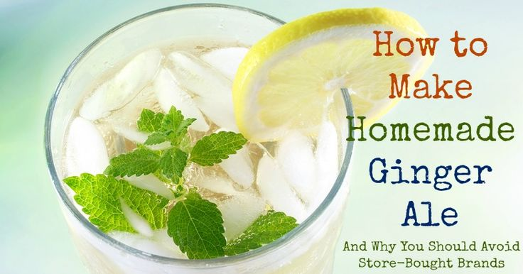 How to Make Homemade Ginger Ale and Why You Should Avoid Store-Bought Brands | www.fearlesseating.net