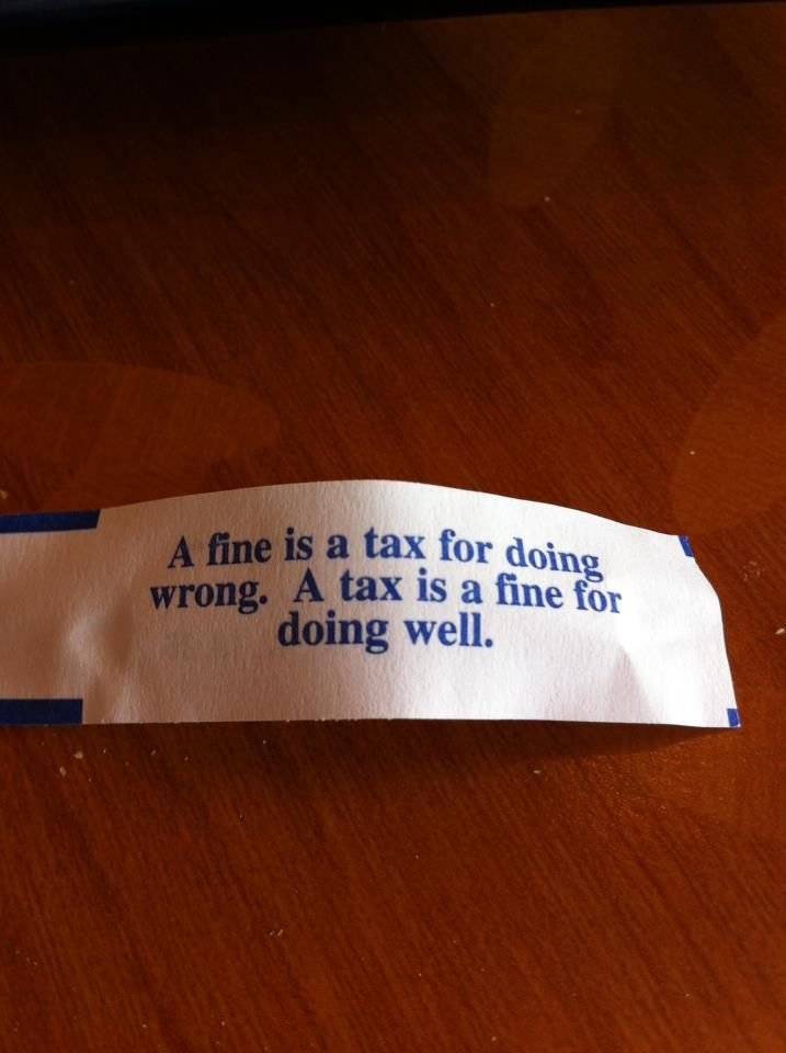 On taxes: Fortune Cookie Wisdom