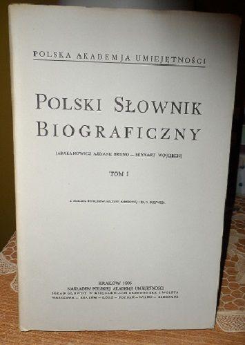 POLSKI SŁOWNIK BIOGRAFICZNY TOM 1-18