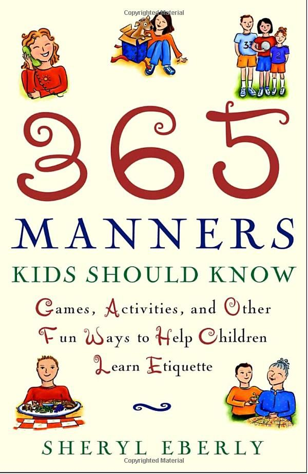 best good manners courtesy and politeness character education  amazon com 365 manners kids should know games activities and other