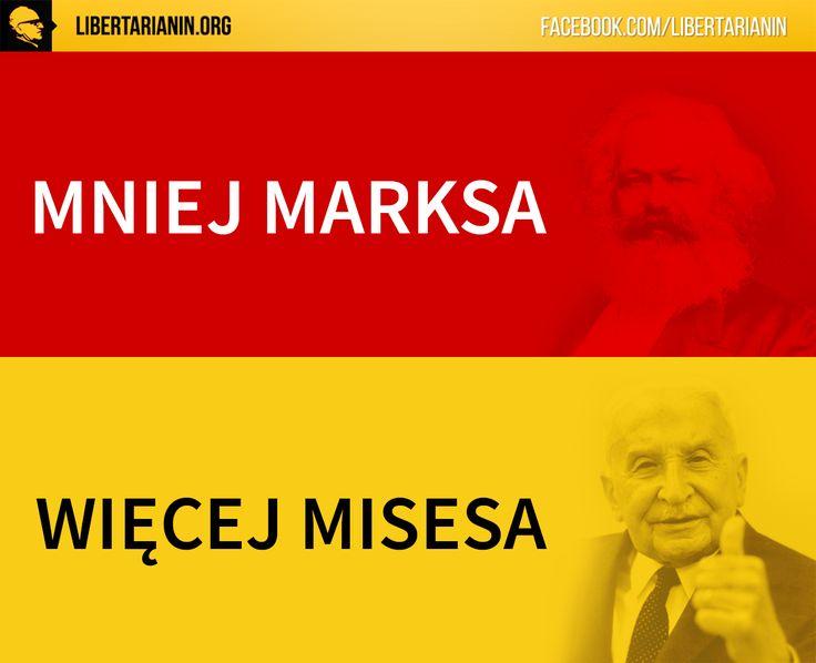 #more #mises #less #marx #wiecej #misesa #mniej #marksa #marks #mises #wolny #rynek #ase #austriacy #austria #kapitalizm #ludzkie #dzialanie #austriacka #szkola #ekonomii #ekonomia