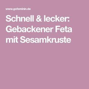 Schnell & lecker: Gebackener Feta mit Sesamkruste