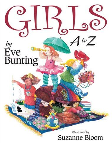 Girls A To Z by Eve Bunting