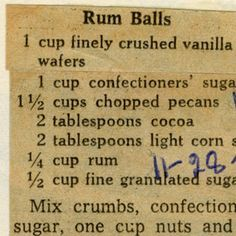 Rum Balls :: Historic Recipe           Loved my Aunt Delones Rum Balls....makes me think of Christmas when I was a kid!