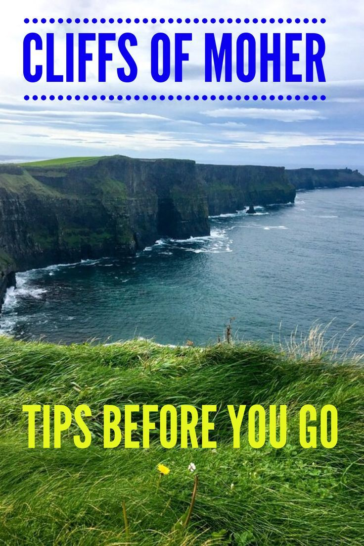 Tips for making the best of your visit to Ireland's Cliffs of Moher. What to know before going to the top natural attraction in Ireland. #Ireland #Cliffsof Moher #Irelandtraveltips