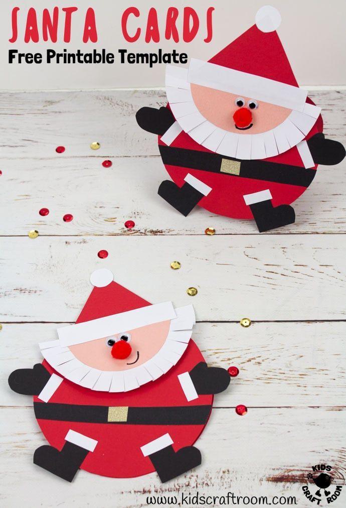 Santa Christmas Cards Christmas Cards Kids Christmas Card Crafts Santa Christmas Cards