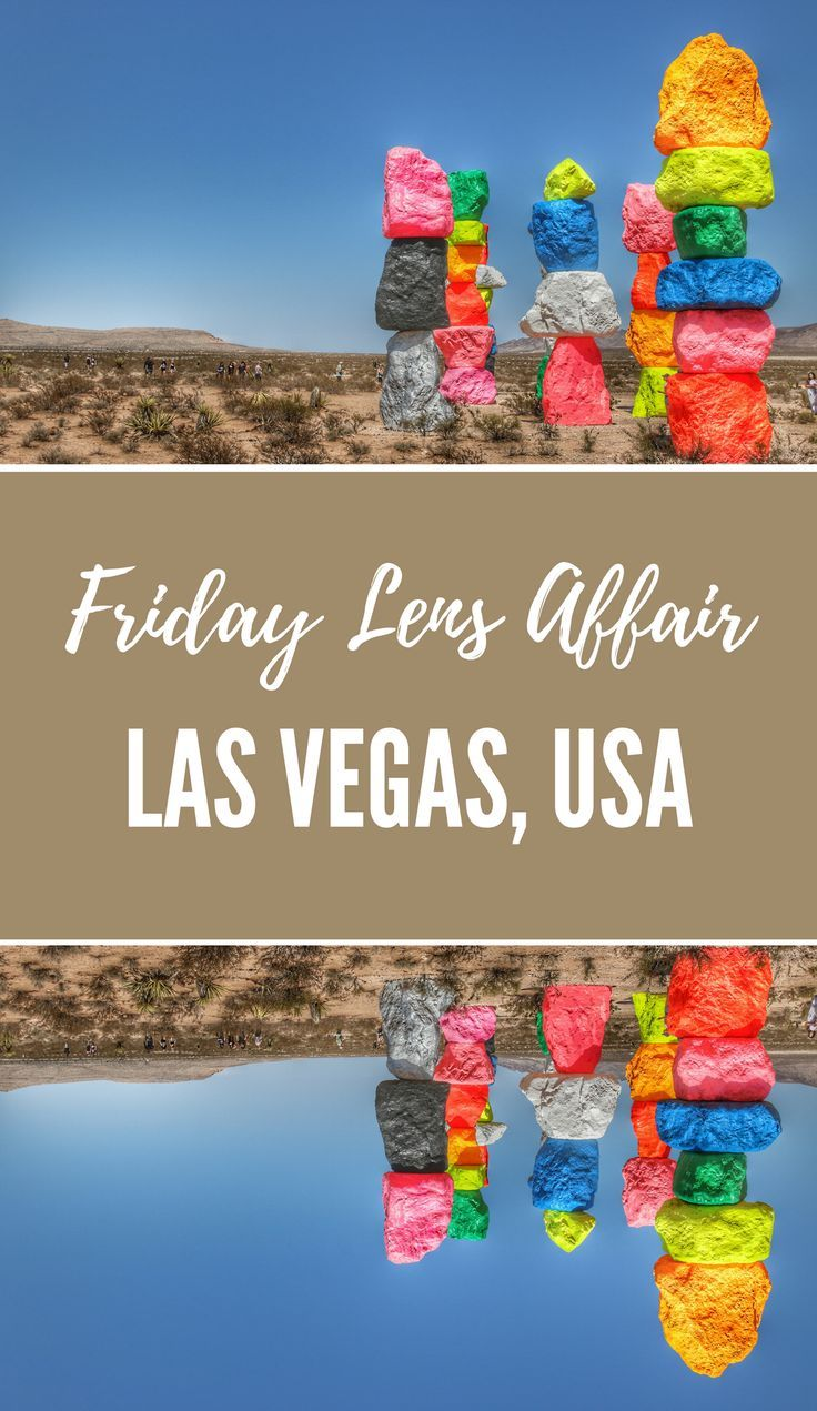 Friday Lens Affair 187 Travel Usa Seven Magic Mountains Travel