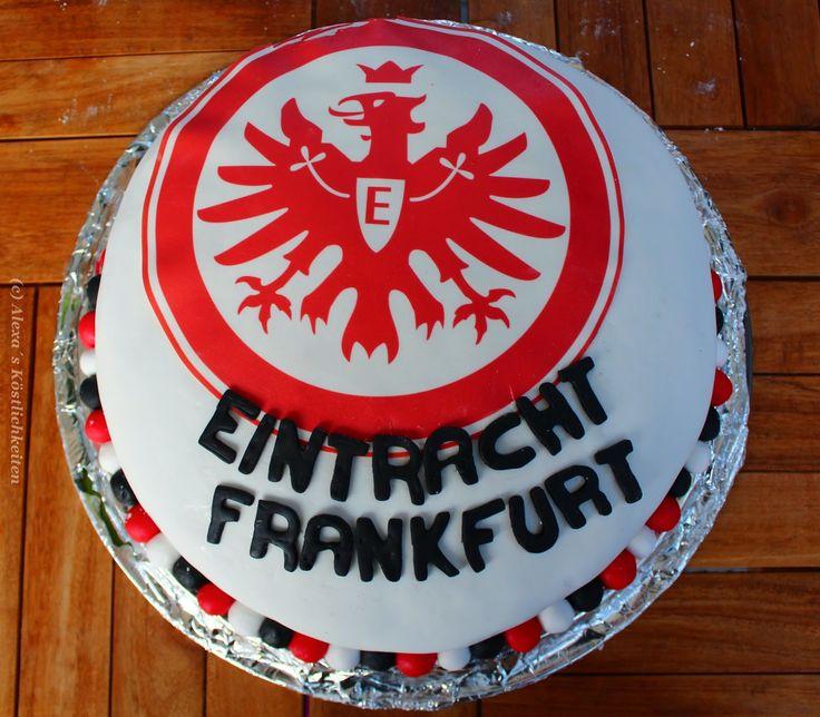 Alexa´s Köstlichkeiten: Eintracht Frankfurt - Torte