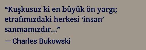 Charles Bukowski #önyargı
