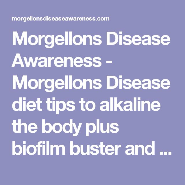 Morgellons Disease Awareness Morgellons Disease Diet