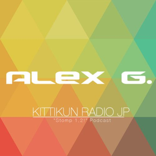 Alex G. - Stomp 1,2! Episode 109 by Kittikun Minimal Techno on SoundCloud