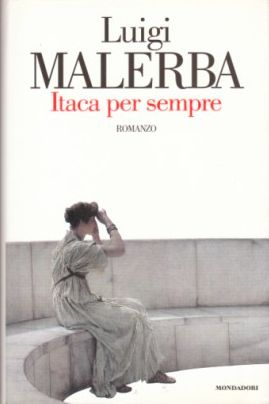 Itaca per sempre, Luigi Malerba (1997)