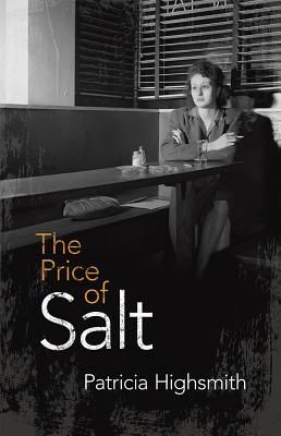 The Price of Salt by Patricia Highsmith. Therese Belivet, a stage designer trapped in a department-store day job, whose salvation arrives one day in the form of Carol Aird, an alluring suburban housewife in the throes of a divorce. They fall in love and set out across the United States, pursued by a private investigator who eventually blackmails Carol into a choice between her daughter and her lover.