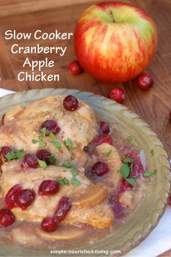 Weight Watchers Recipe Healthy Slow Cooker Cranberry Apple Chicken, 190 calories, 4 Smart Points http://simple-nourished-living.com/2015/12/slow-cooker-cranberry-apple-chicken-weight-watchers-recipe-4-smart-points/