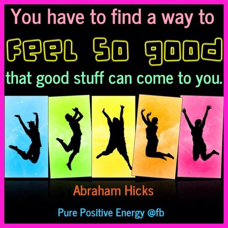 Feelings Good Quotes: 1000+ Images About Abraham Hicks On Pinterest