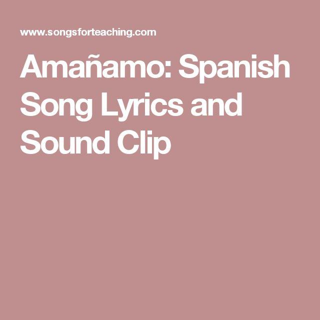 Amañamo: Spanish Song Lyrics and Sound Clip