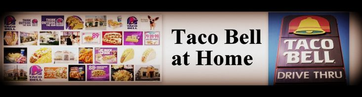 Taco Bell Restaurant Copycat Recipes- This could be a good recipe source
