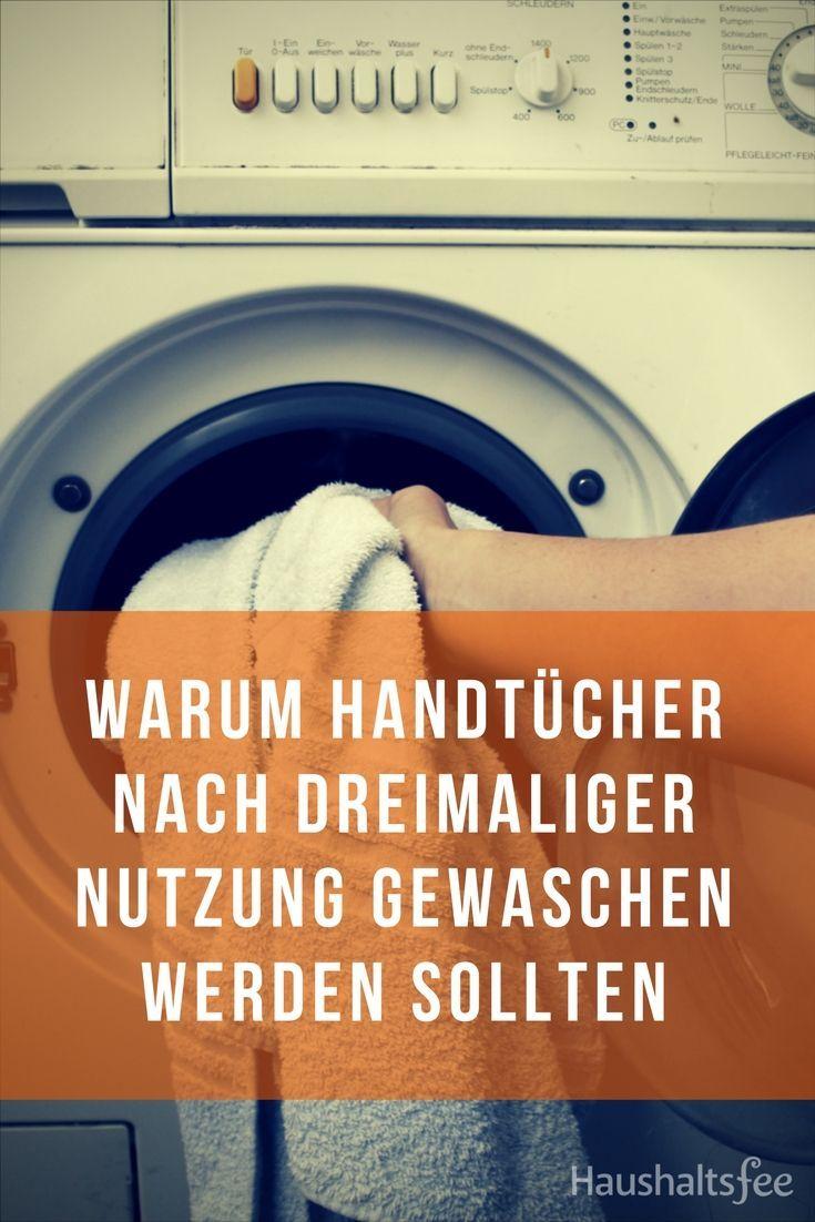 Wie Oft Sollte Man Handtucher Waschen Haushaltsfee Haushalt Und