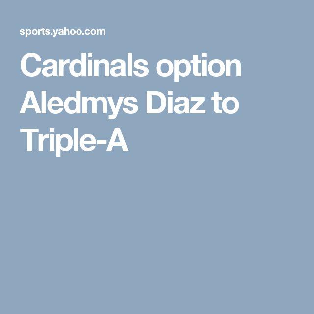 Cardinals option Aledmys Diaz to Triple-A