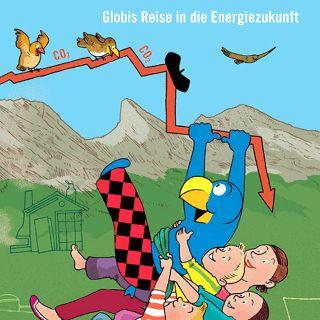 Globi und die Energie: Globis Reise in die Energiezukunft
