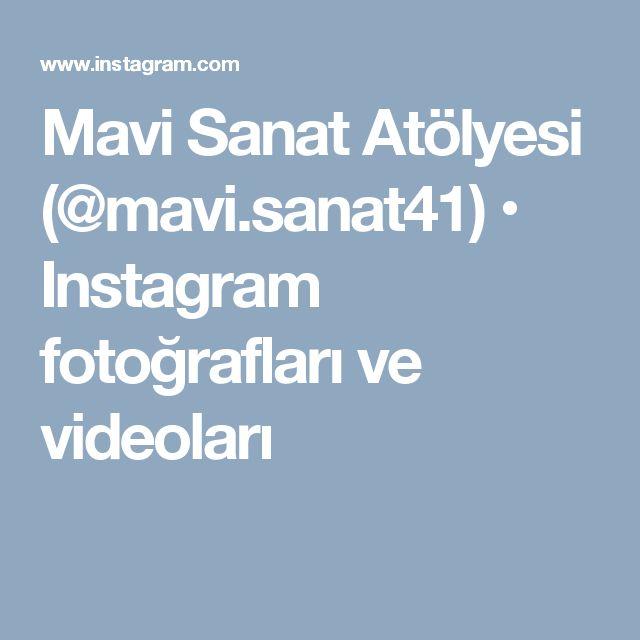 Mavi Sanat Atölyesi (@mavi.sanat41) • Instagram fotoğrafları ve videoları