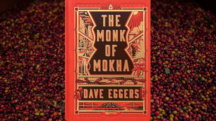 Dave Eggers brews a weak cup of coffee and aspiration in his latest nonfictionThe Monk Of Mokha