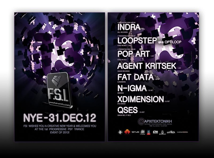 F.S.I NYE 2013 EVENT - PROMO MATERIALS   Design by Alex Neuf