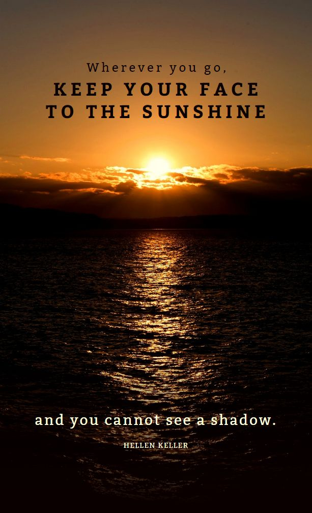 Keep your face to the sun - fully editable poster  #createer #quotes #poster #design
