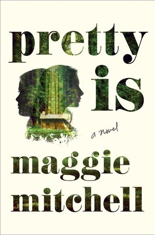 Pretty Is by Maggie Mitchelll |  10 Books If You Love 'Gone Girl'