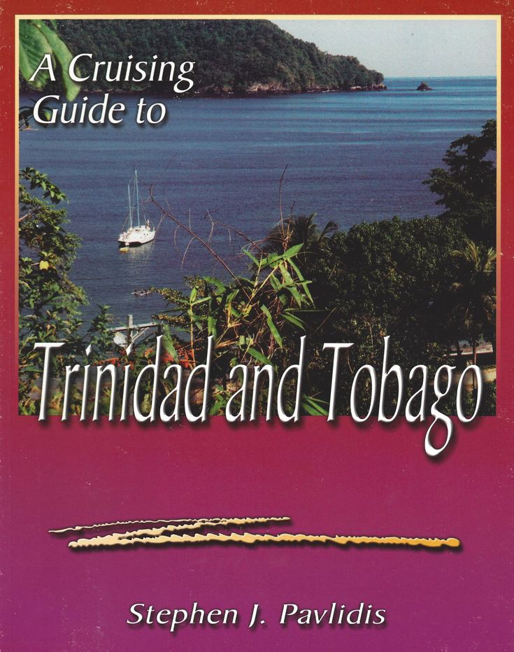 Cruising Guide to Trinidad and Tobago