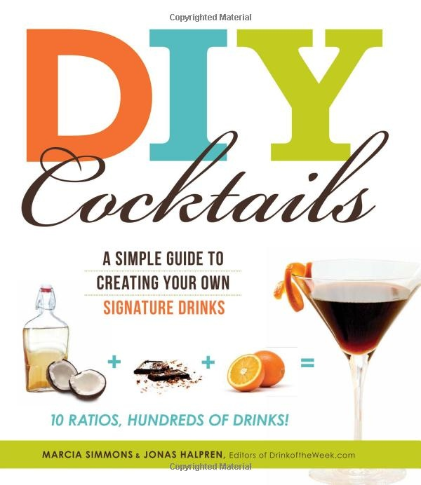 Amazon.com: DIY Cocktails: A simple guide to creating your own signature drinks eBook: Marcia Simmons: Kindle Store